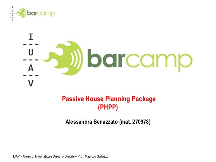Passive House Planning Package (PHPP) Alessandra Benazzato (mat. 270978)