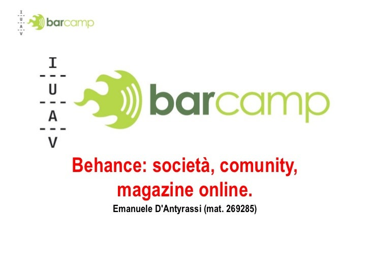 Behance: società, comunity,    magazine online.    Emanuele DAntyrassi (mat. 269285)