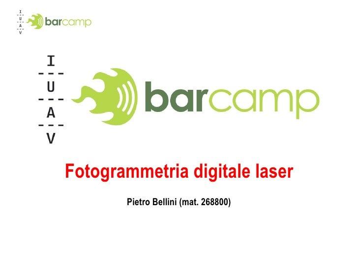 Fotogrammetria digitale laser Pietro Bellini (mat. 268800)