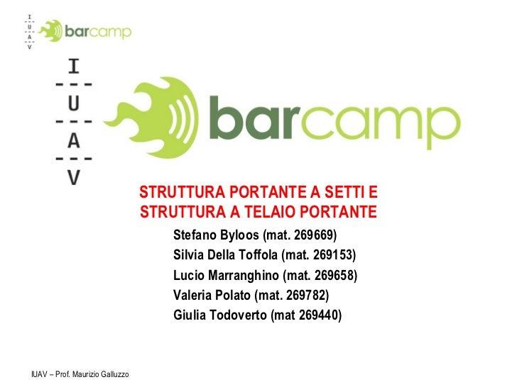 Stefano Byloos (mat. 269669) Silvia Della Toffola (mat. 269153) Lucio Marranghino (mat. 269658)  Valeria Polato (mat. 2697...