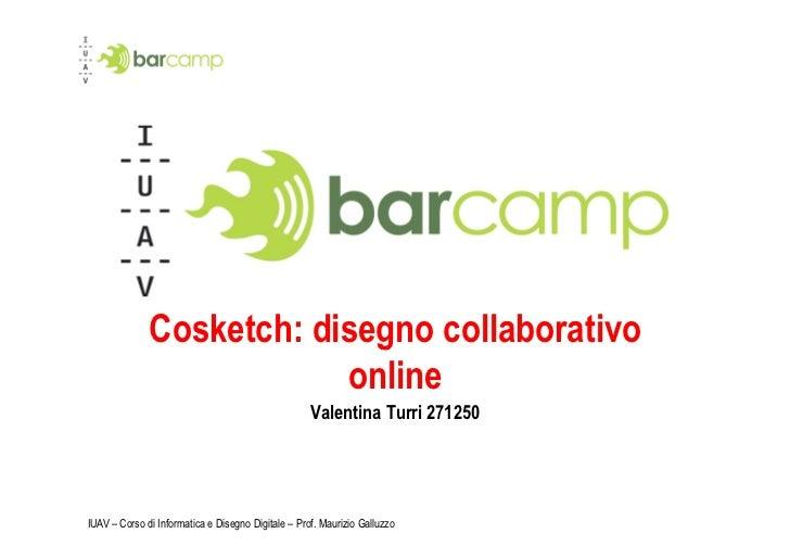 Cosketch: disegno collaborativo                          online                                                    Valenti...
