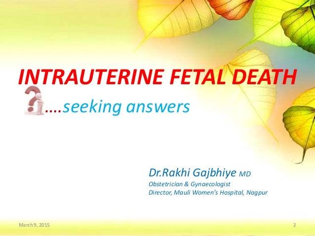 Intrauterine fetal death  Slide 2