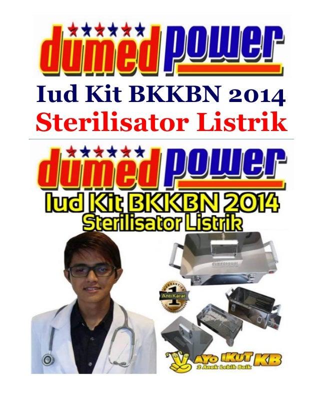 Iud Kit BKKBN 2014  Sterilisator Listrik