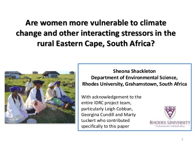 Are women more vulnerable to climate change and other interacting stressors in the rural Eastern Cape, South Africa?  Sheo...