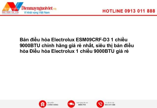 Bán điều hòa Electrolux ESM09CRF-D3 1 chiều 9000BTU chính hãng giá rẻ nhất, siêu thị bán điều hòa Điều hòa Electrolux 1 ch...