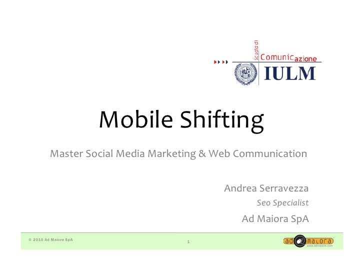 Mobile  Shifting            Master  Social  Media  Marketing  &  Web  Communication                     ...