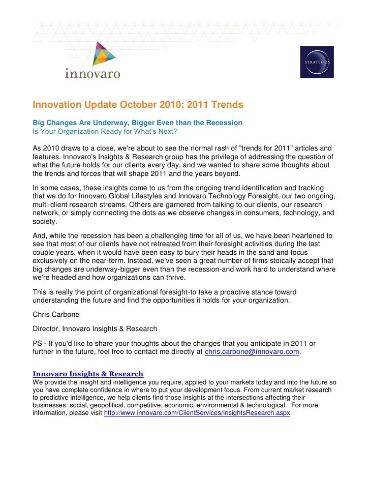 Innovation Update October 2010: 2011 TrendsBig Changes Are Underway, Bigger Even than the RecessionIs Your Organization Re...