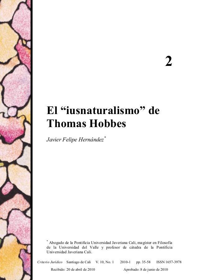 """El """"iusnaturalismo"""" de Thomas Hobbes352El """"iusnaturalismo"""" deThomas HobbesJavier Felipe Hernández**Abogado de la Pontifici..."""