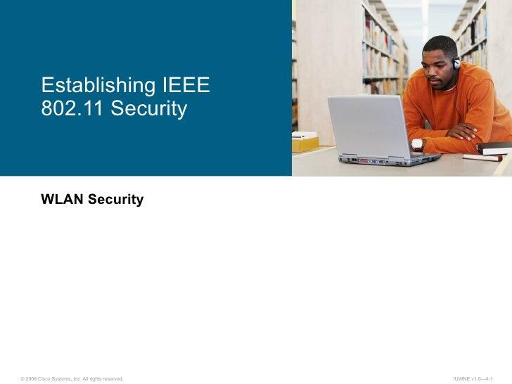 WLAN Security Establishing IEEE 802.11 Security