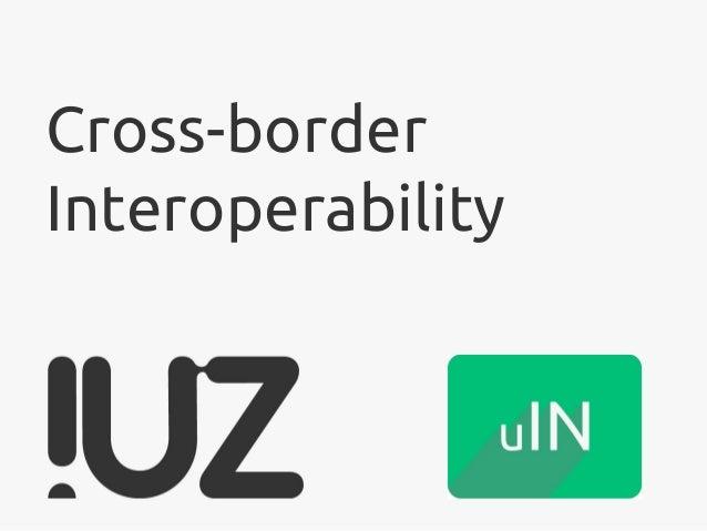 Cross-border Interoperability