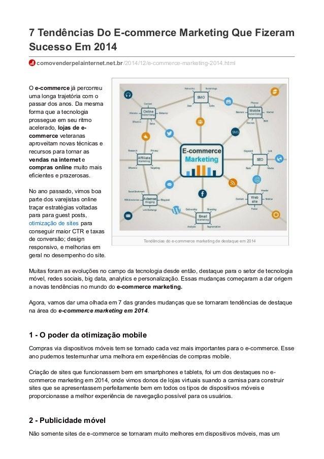 Tendências do e-commerce marketing de destaque em 2014 7 Tendências Do E-commerce Marketing Que Fizeram Sucesso Em 2014 co...