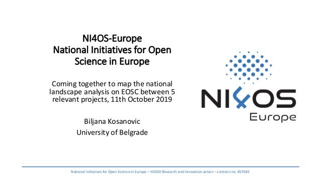 NI4OS-Europe National Initiatives for Open Science in Europe Coming together to map the national landscape analysis on EOS...