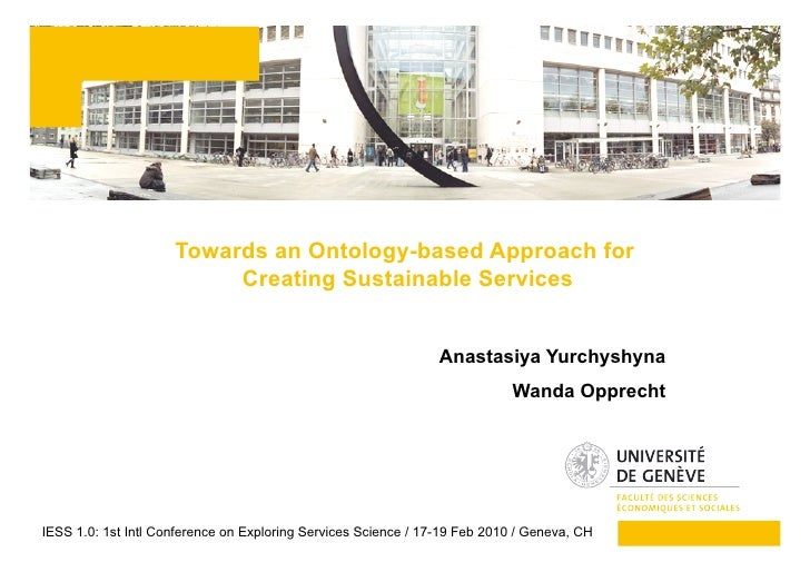 Towards an Ontology-based Approach for                           Creating Sustainable Services                            ...
