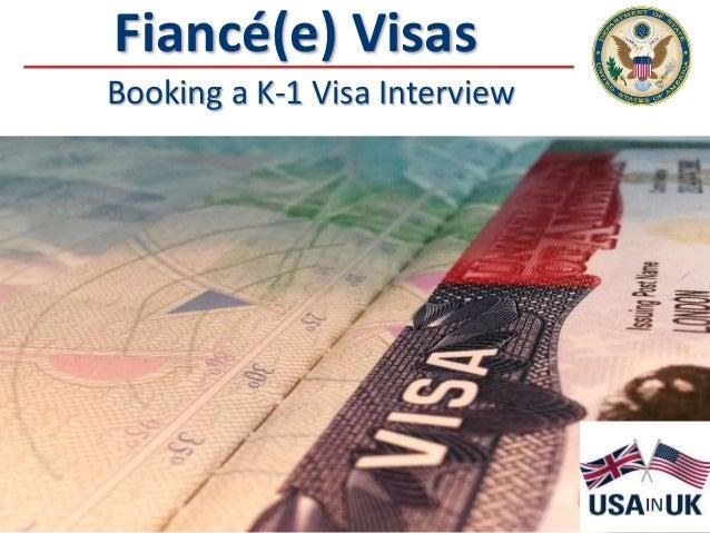 Fiancé(e) Visas Booking a K-1 Visa Interview