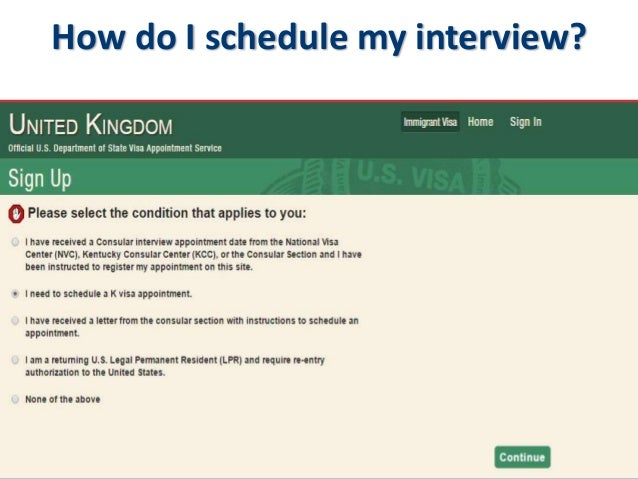 U S  Fiance(é) Visas: How to schedule a K-1 visa interview