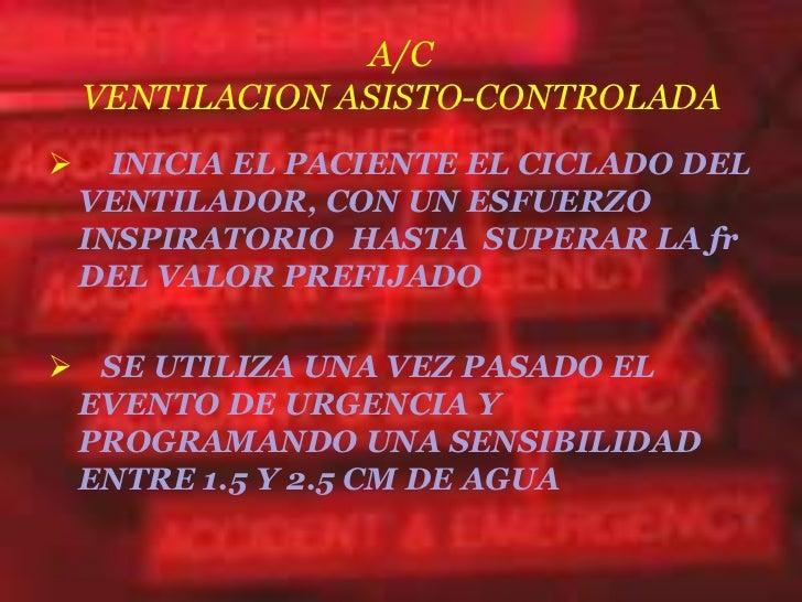 Iv ventilacion mecanica - Ventilacion mecanica controlada ...