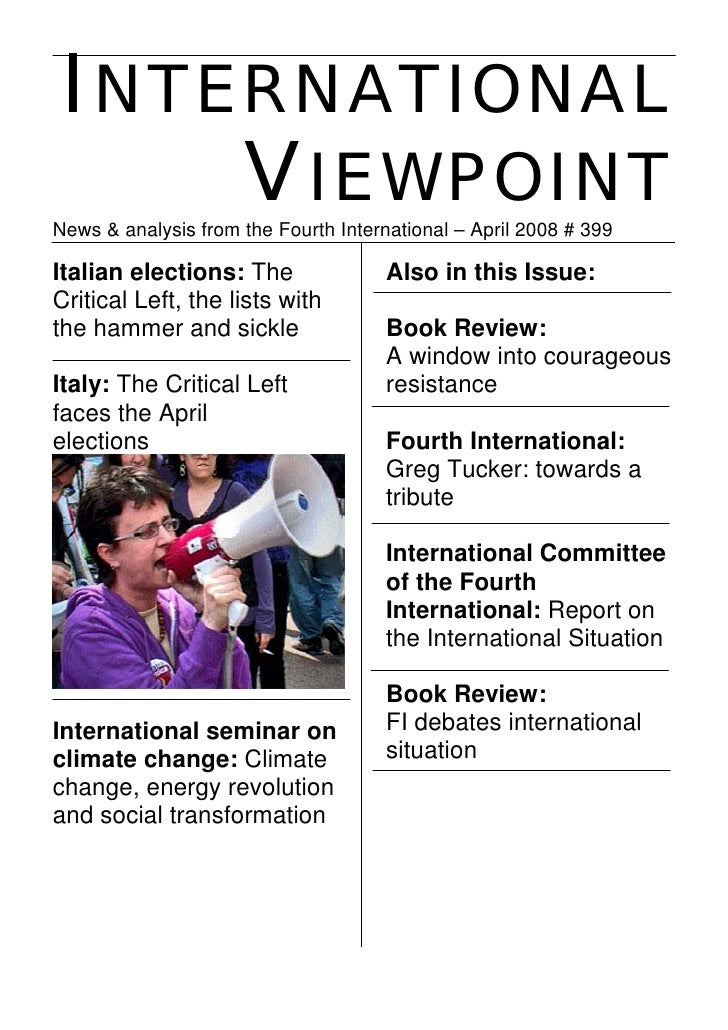 INTERNATIONAL      VIEWPOINT News & analysis from the Fourth International – April 2008 # 399  Italian elections: The     ...