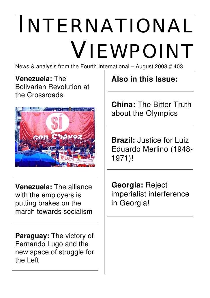 INTERNATIONAL      VIEWPOINT News & analysis from the Fourth International – August 2008 # 403  Venezuela: The            ...