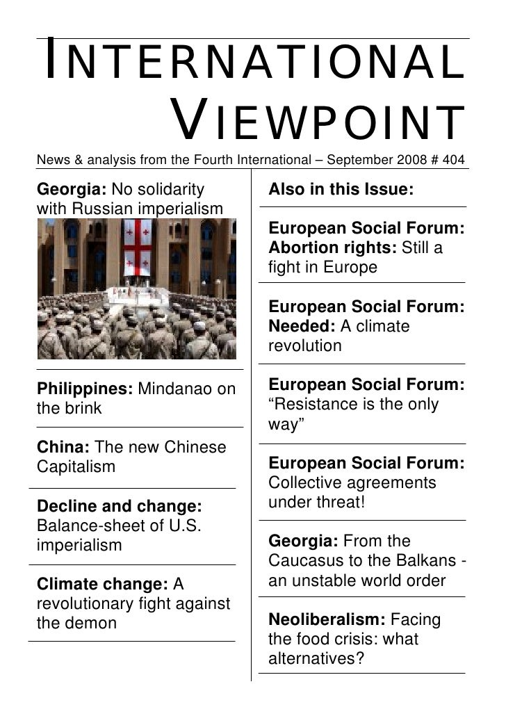 INTERNATIONAL     VIEWPOINT News & analysis from the Fourth International – September 2008 # 404  Georgia: No solidarity  ...