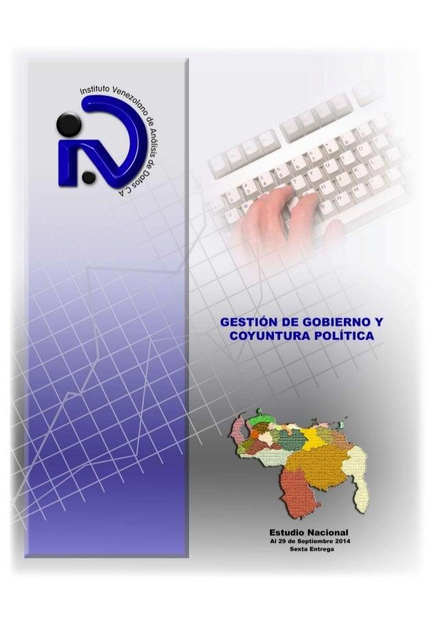 Gestión de Gobierno y Coyuntura Política  Estudio Nacional  Al 29 de Septiembre de 2014  I. FICHA TÉCNICA  La investigació...
