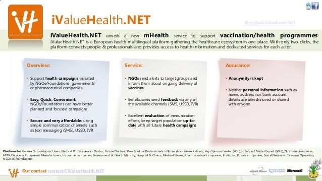 iValueHealth.NET http://beta.iValueHealth.NETiValueHealth.NET unveils a new mHealth service to support vaccination/health ...