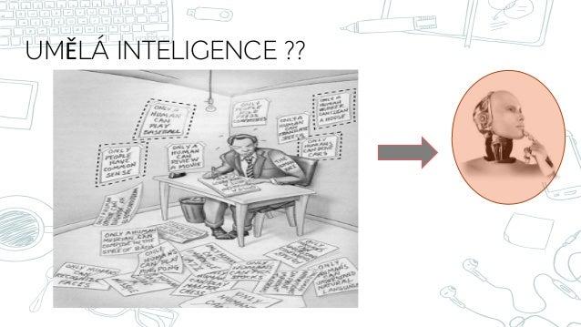 UMĚLÁ INTELIGENCE ??