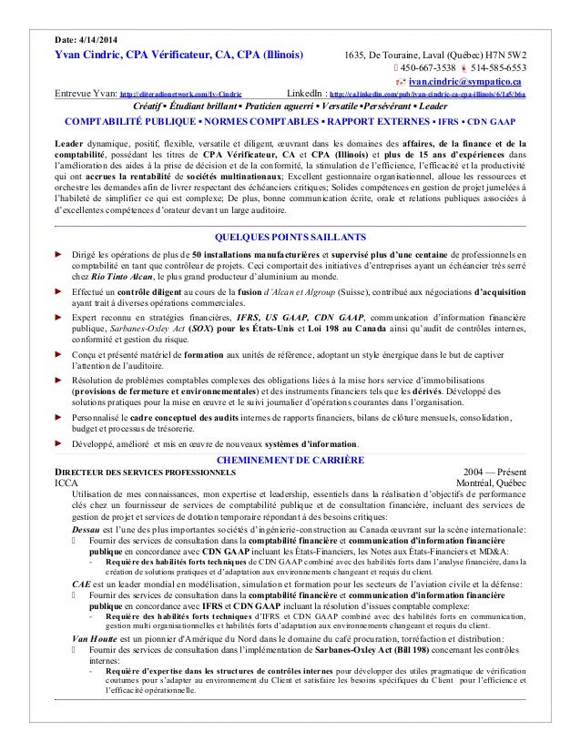 Date: 4/14/2014 Yvan Cindric, CPA Vérificateur, CA, CPA (Illinois) 1635, De Touraine, Laval (Québec) H7N 5W2  450-667-353...