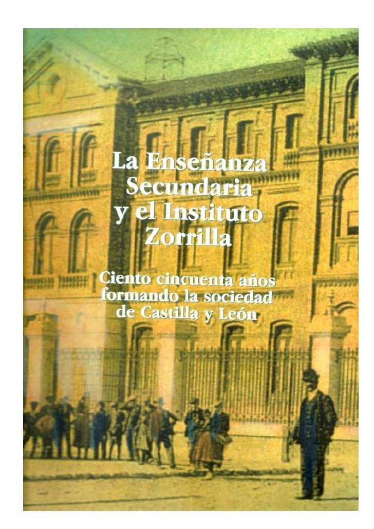 III. EL INSTITUTO ZORRILLA DE VALLADOLID                                           203