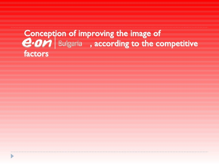Conception of improving the image of   , according to the competitive factors