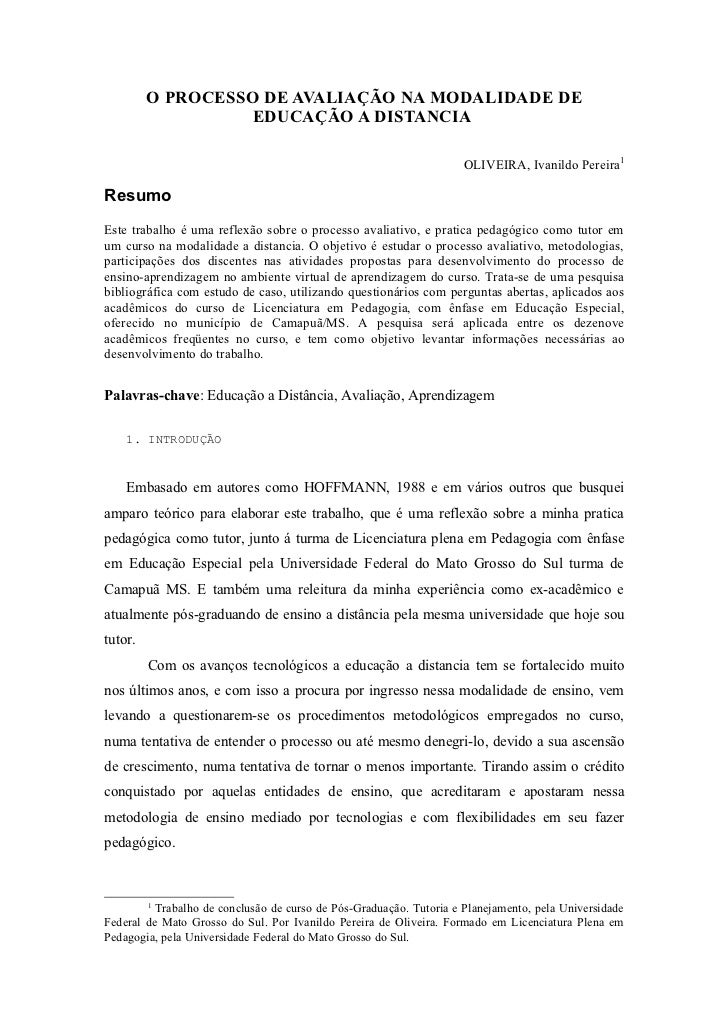 O PROCESSO DE AVALIAÇÃO NA MODALIDADE DE                   EDUCAÇÃO A DISTANCIA                                           ...
