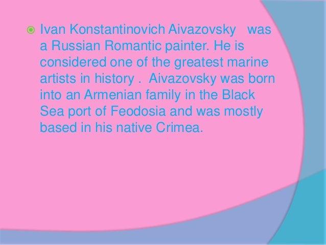 Ivan konstantinovich aivazovsky Slide 2