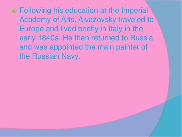 Ivan konstantinovich aivazovsky Slide 3