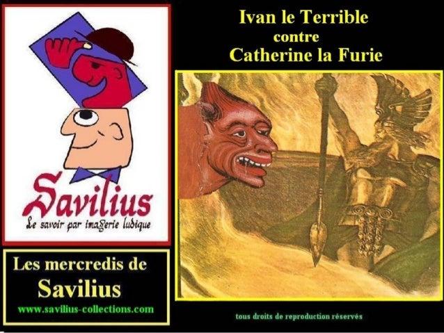 Ivan le terrible contre Catherine la furie