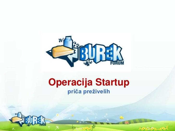 Operacija Startuppriča preživelih<br />