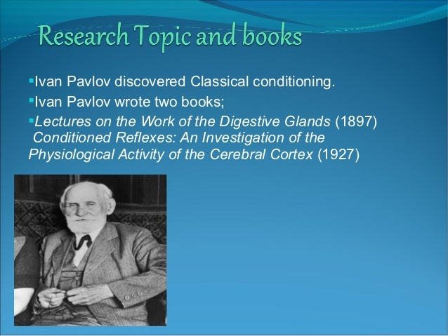 what is ivan pavlov famous for