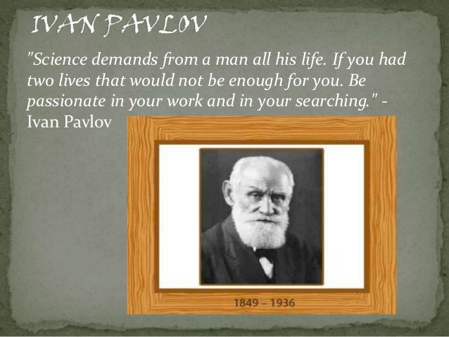 """""""Science demands from a man all his life. If you had two lives that would not be enough for you. Be passionate in your wor..."""