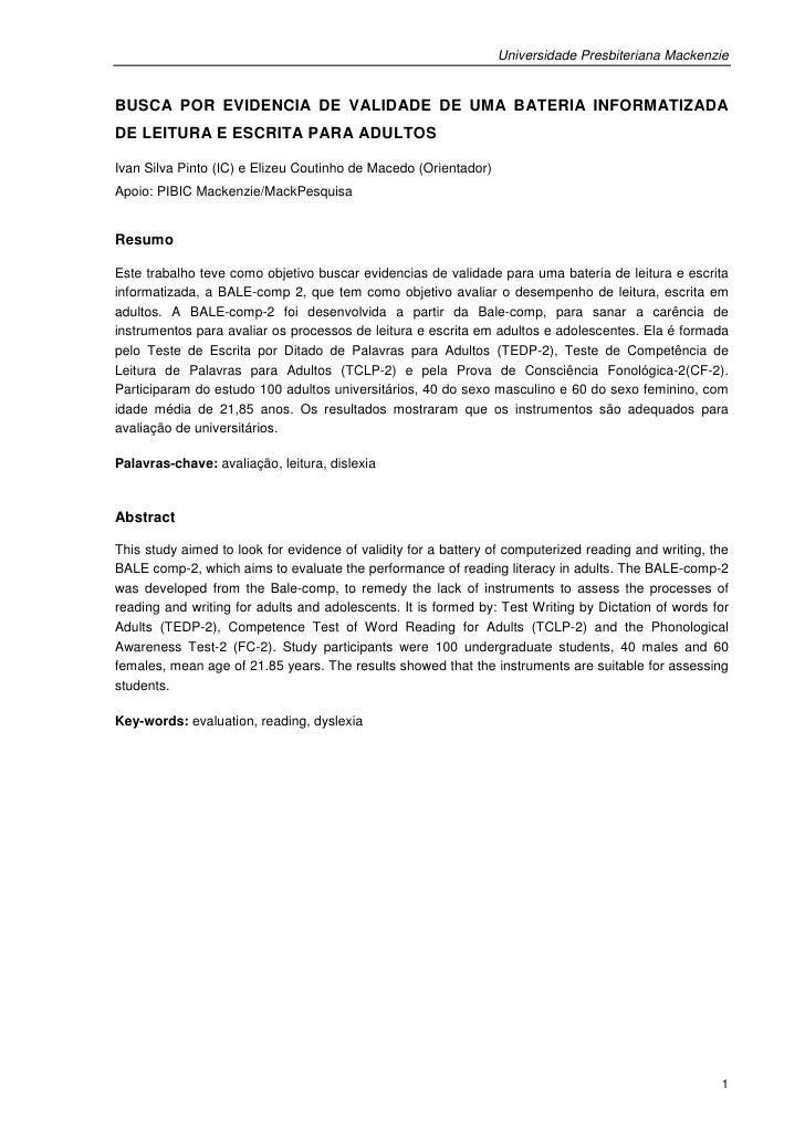 Universidade Presbiteriana MackenzieBUSCA POR EVIDENCIA DE VALIDADE DE UMA BATERIA INFORMATIZADADE LEITURA E ESCRITA PARA ...