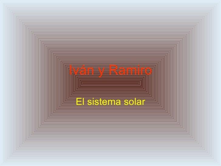 Iván y Ramiro El sistema solar