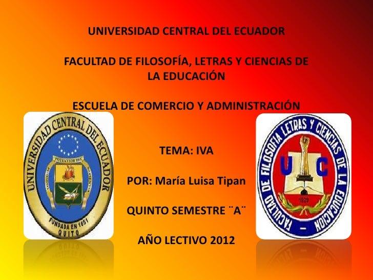 UNIVERSIDAD CENTRAL DEL ECUADORFACULTAD DE FILOSOFÍA, LETRAS Y CIENCIAS DE               LA EDUCACIÓN ESCUELA DE COMERCIO ...