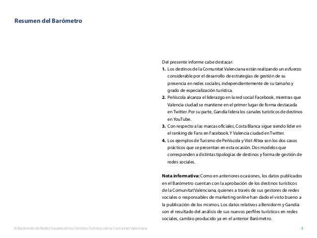 IV Barómetro de Redes Sociales de los Destinos Turísticos de la Comunitat Valenciana 3 Del presente informe cabe destacar:...