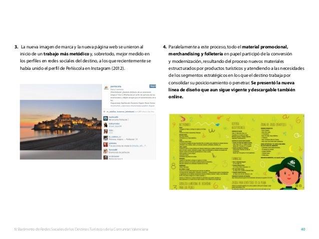 IV Barómetro de Redes Sociales de los Destinos Turísticos de la Comunitat Valenciana 40 3. La nueva imagen de marca y la ...