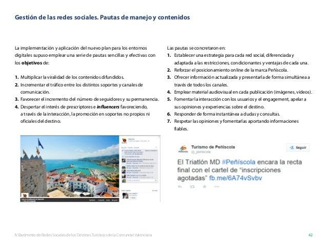 IV Barómetro de Redes Sociales de los Destinos Turísticos de la Comunitat Valenciana 42 La implementación y aplicación del...