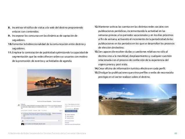 IV Barómetro de Redes Sociales de los Destinos Turísticos de la Comunitat Valenciana 43 8. Incentivar el tráfico de visit...