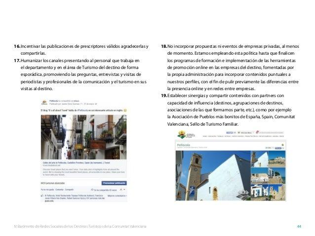 IV Barómetro de Redes Sociales de los Destinos Turísticos de la Comunitat Valenciana 44 16.Incentivar las publicaciones d...