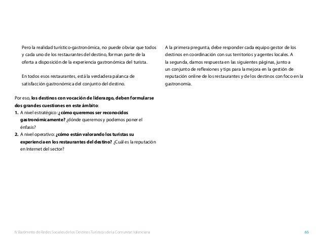 IV Barómetro de Redes Sociales de los Destinos Turísticos de la Comunitat Valenciana 65 Pero la realidad turístico-gastron...
