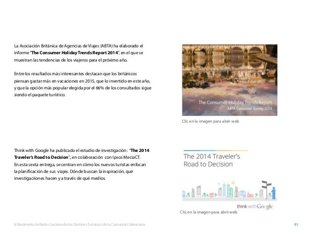 IV Barómetro de Redes Sociales de los Destinos Turísticos de la Comunitat Valenciana 81 La Asociación Británica de Agencia...