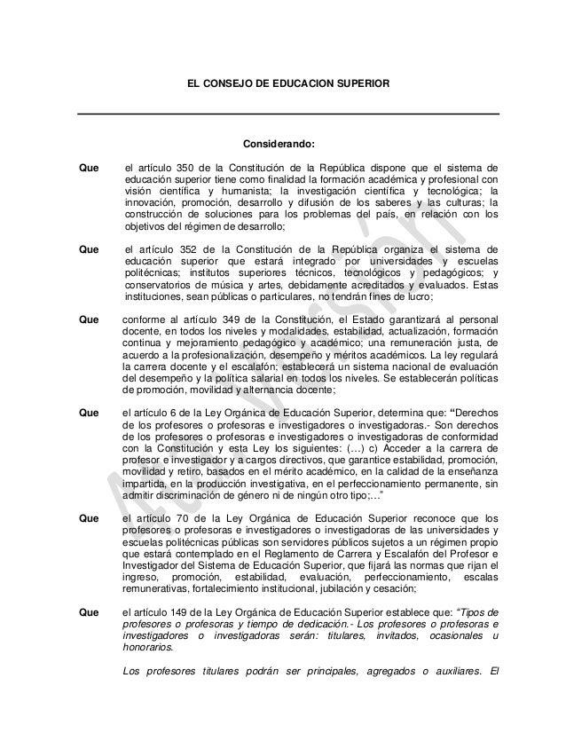 EL CONSEJO DE EDUCACION SUPERIOR                                Considerando:Que   el artículo 350 de la Constitución de l...