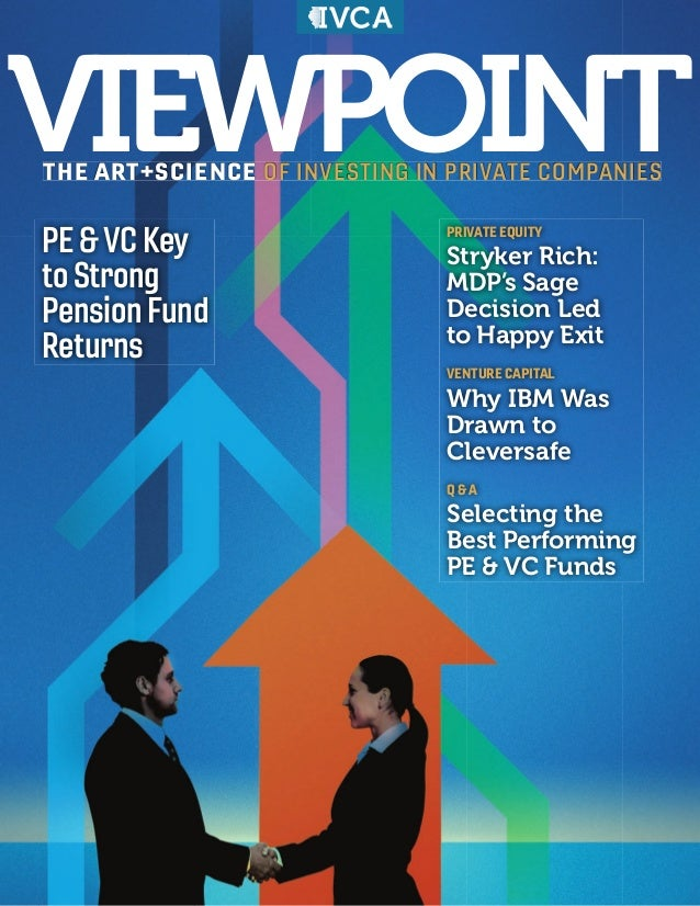 VIEWPOINTTHE ART+SCIENCE OF INVESTING IN PRIVATE COMPANIES PRIVATE EQUITY Stryker Rich: MDP's Sage Decision Led to Happy E...