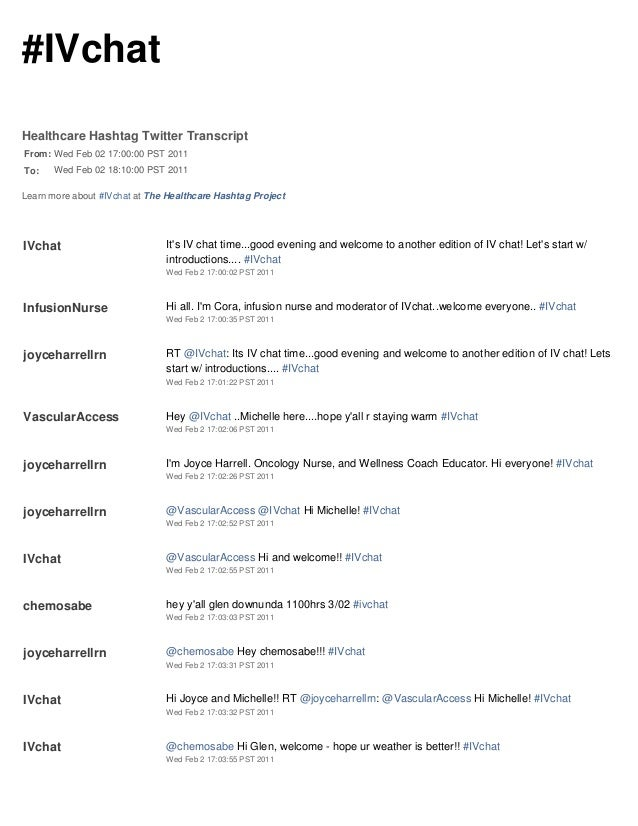 #IVchat Healthcare Hashtag Twitter Transcript From: Wed Feb 02 17:00:00 PST 2011 To: Wed Feb 02 18:10:00 PST 2011 Learn mo...