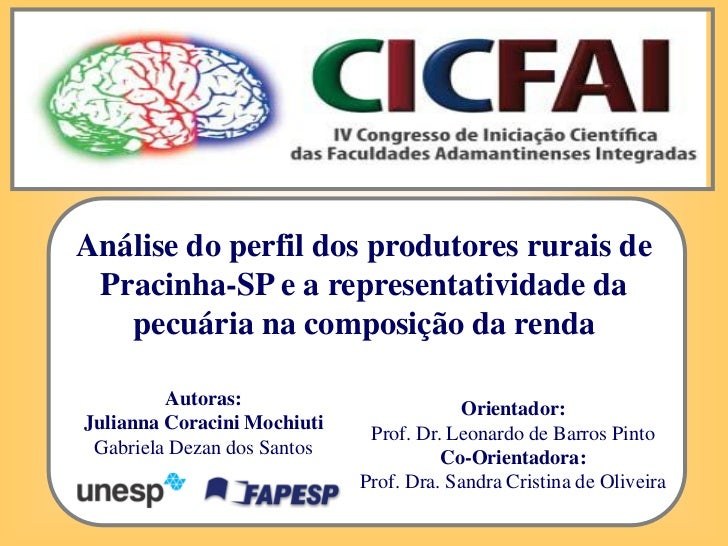 Análise do perfil dos produtores rurais de Pracinha-SP e a representatividade da   pecuária na composição da renda        ...